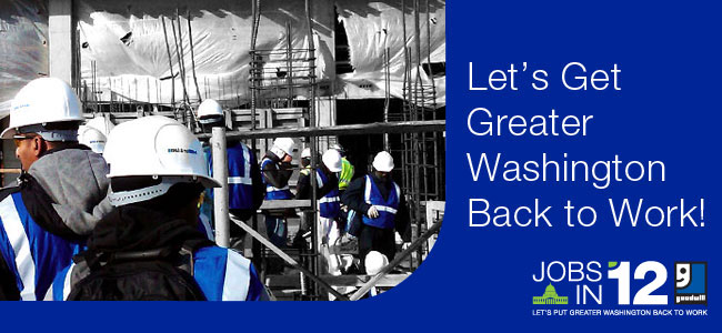 Jobs in '12: Let's Put Greater Washington Back to Work