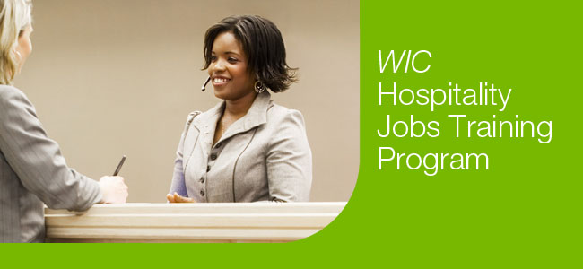 Goodwill, WIC Hospitality Jobs Training Program, DC Career Center