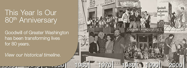 Goodwill of Greater Washington Turns 80 Thanks to You!