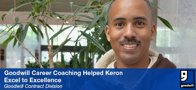 Goodwill Career Coaching Helped Keron Excel to Excellence