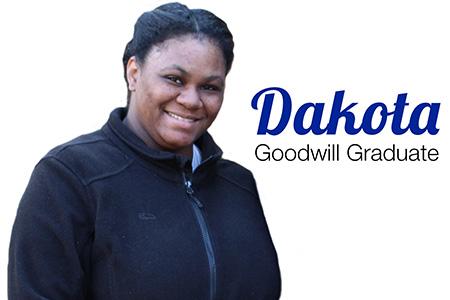 Dakota, Goodwill Graduate