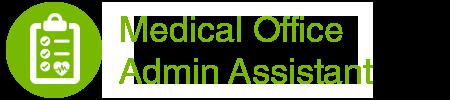 Goodwill Medical Office Admin Assistant Job Training Program