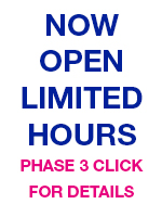 Now open limited hours - phase 3